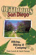 Outdoors San Diego - Hiking, Biking & Camping by Tom Leech and Jack Farnan