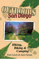 Outdoors San Diego - Hiking, Biking & Camping by Tom Leech and Jack Farnan